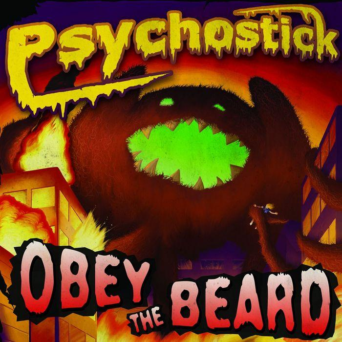 obey the beard psychostick