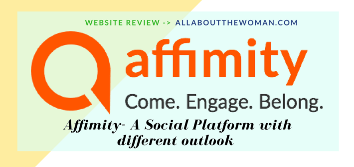 Affimity- A Social Platform with different outlook