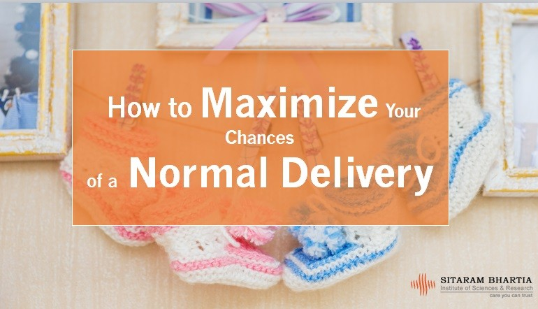 How to Maximize Your Chances of a Normal Delivery With Sitaram Bhartia