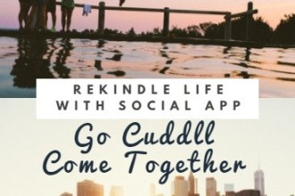 Rekindle Life with Social App, Go Cuddll Come Together #cuddll