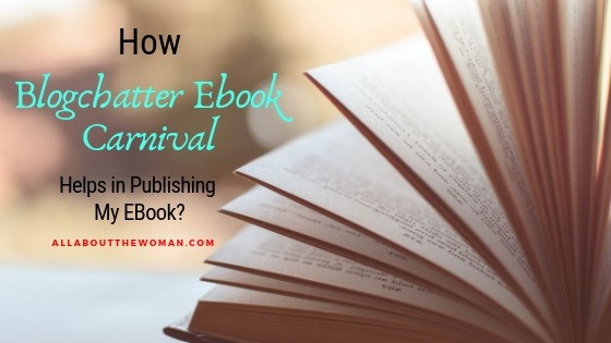 How Blogchatter Ebook Carnival Helps in Publishing My EBook