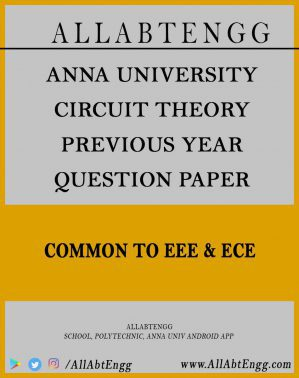 Anna University Question paper for Circuit Theory