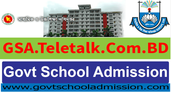 Govt School Admission GSA.Teletalk.Com.BD