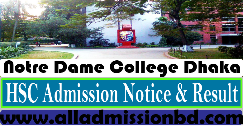 Dhaka Notre Dame College XI Admission