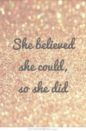 she-believed-she-could-so-she-did-quote-2