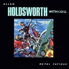 Allan_Holdsworth_-_1985_-_Metal_Fatigue_(original)