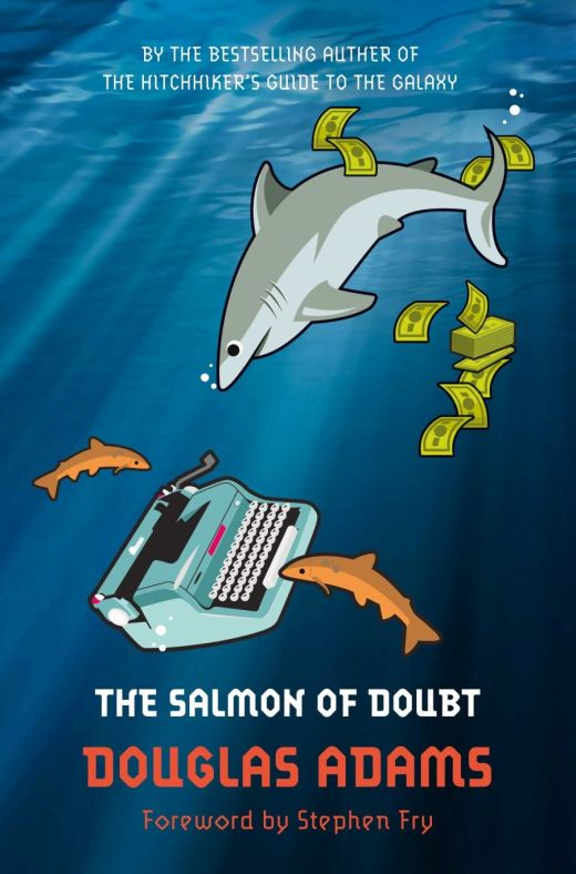 9781447226260The Salmon of Doubt