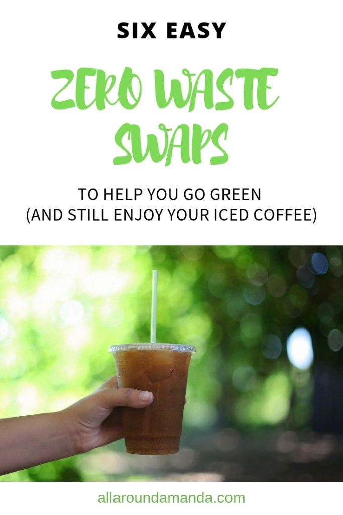 Pinterest graphic: 6 easy zero waste swaps to help you go green.