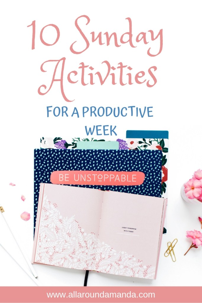 Pinterest graphic 10 Sunday Activities for a Productive Week