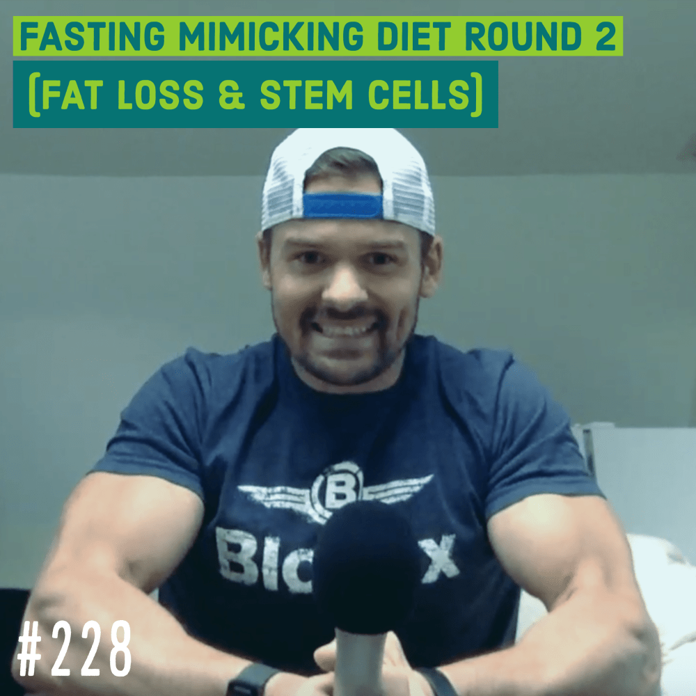 Fasting Mimicking Diet Round 2 (fat loss & stem cells) by Joe Bauer of All Around Joe podcast