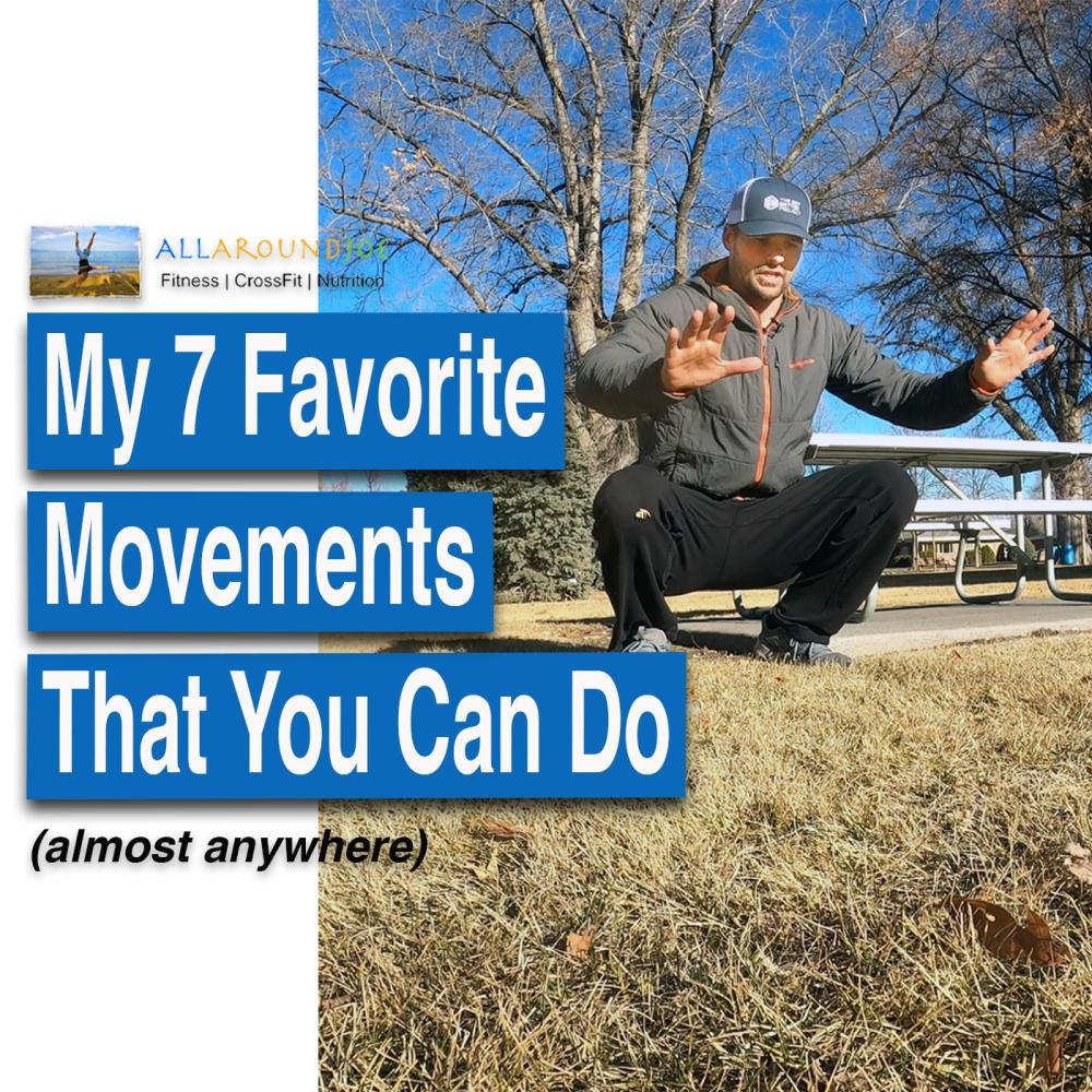 AAJ 269 - My 7 favorite movements that you can do (almost anywhere) website with Joe Bauer in the park working out