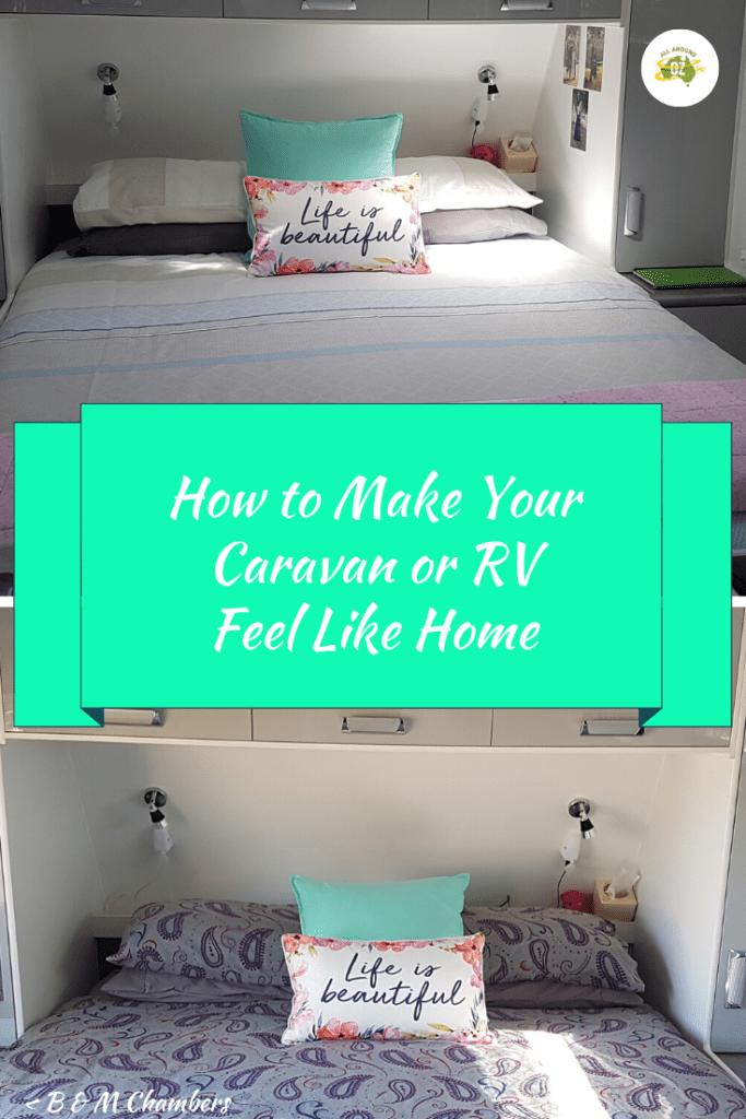 How to Make Your Caravan Feel Like a Home