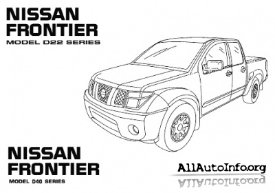 Nissan Frontier, PickUp Service Manual D22 D40 (1998-2014)
