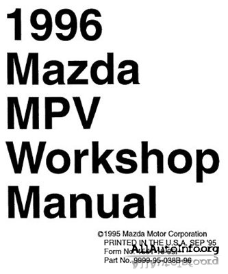Руководство по ремонту Mazda MPV (1989-1998) Workshop Manual