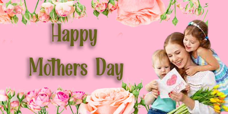 Happy Mothers Day 2021 Pic