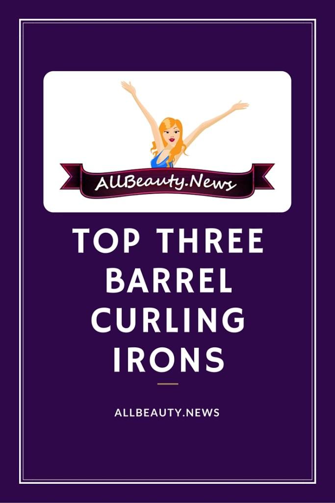 Best 3 Barrel Curling Irons 2016 2017