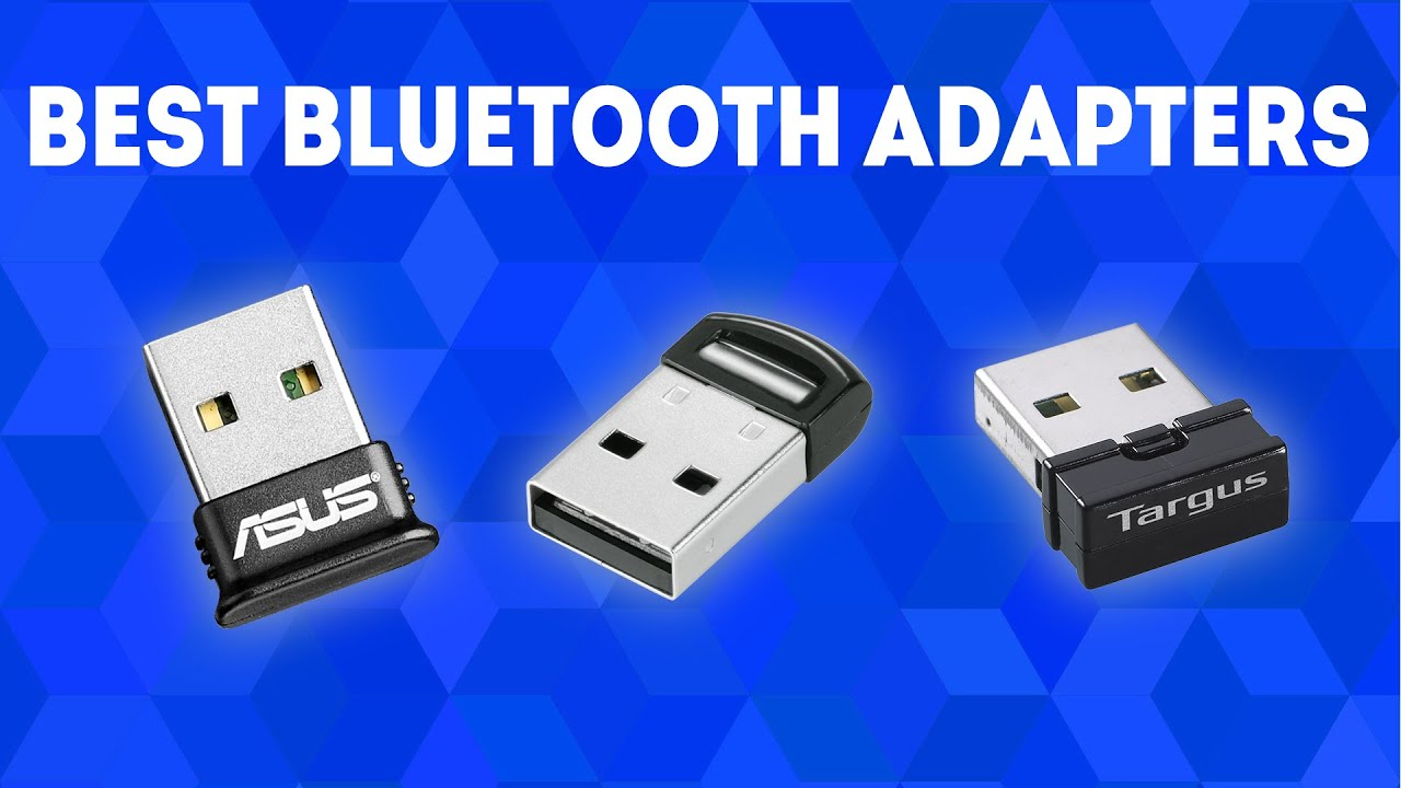 Best Bluetooth Adapters for PC