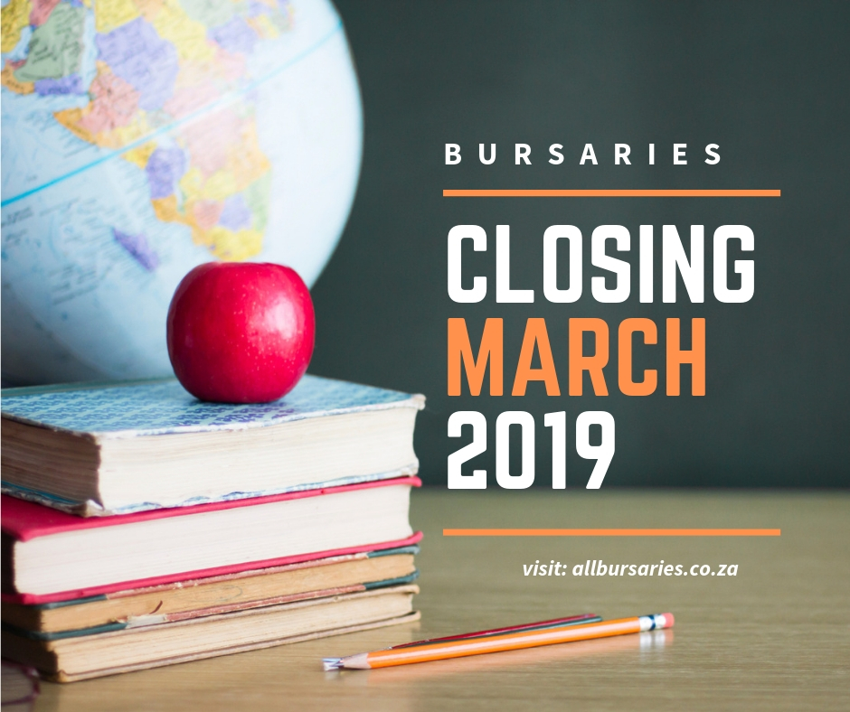 Bursaries Closing in March 2019