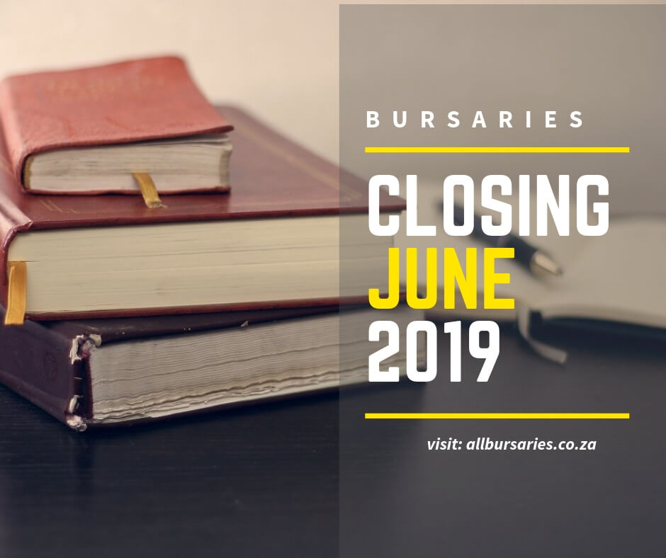 Bursaries Closing in June 2019