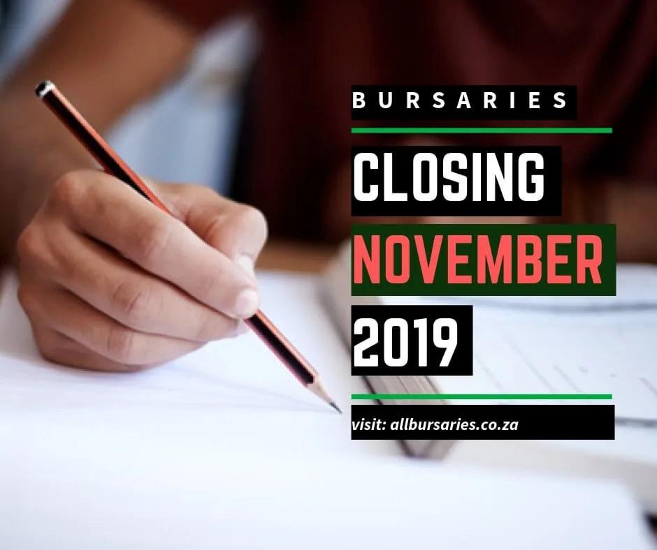 Bursaries Closing In November 2019 All Bursaries South Africa