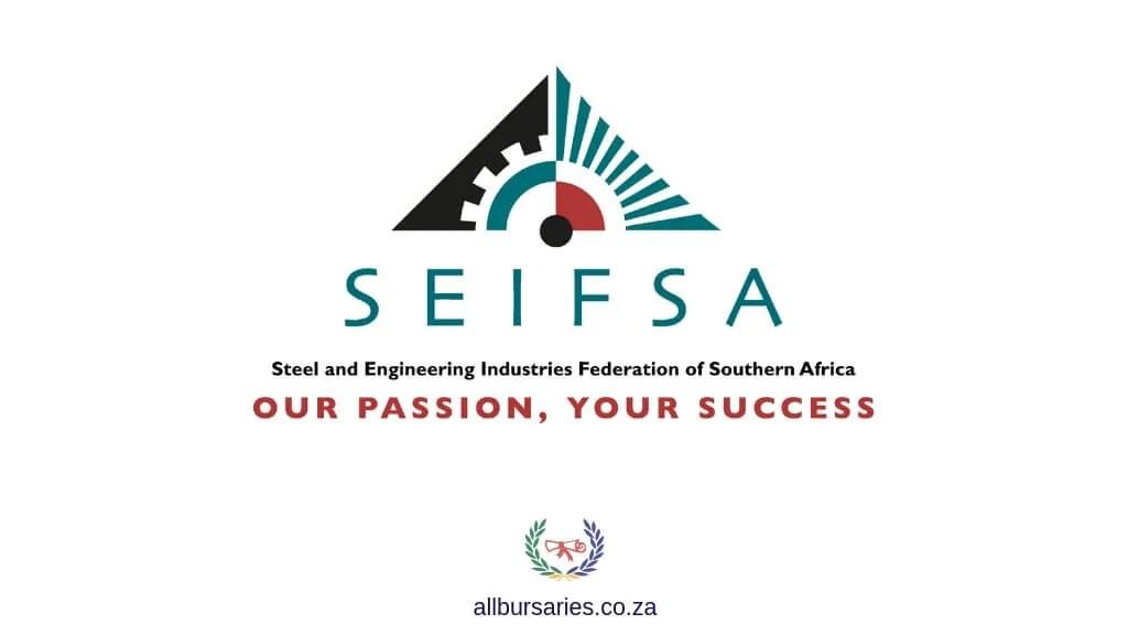 SEIFSA Bursary 2018 – 2019