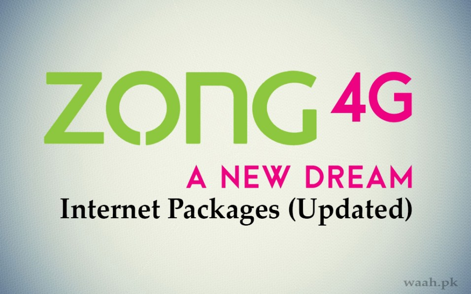 Zong 3G 4G Internet Packages 2018 Updated