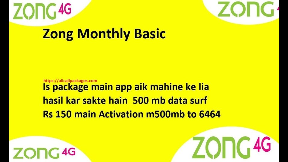 Zong 4G Monthly basic 500 MBs Internet Package 2018