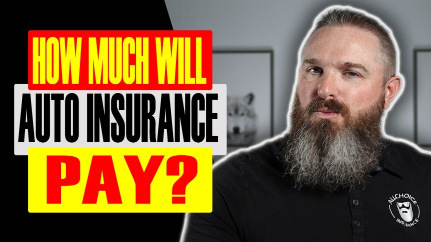 How Much Will Insurance Pay For My Car