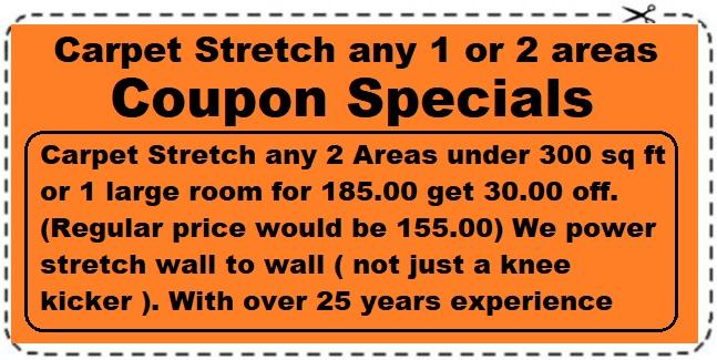 carpet stretch coupon 1=2 areas