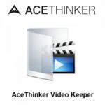 AceThinker-Video-Keeper-6-Free-Download