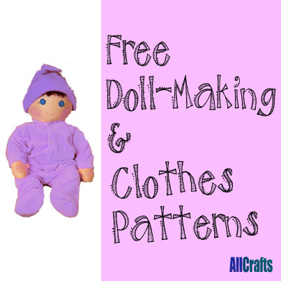 Free DollMaking and Clothes Patterns  AllCrafts Free Crafts Update