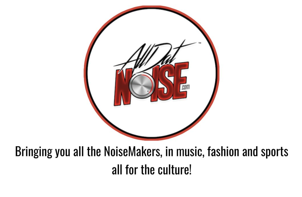 Bringing You All The Noisemakers in Music, Fashion and Culture