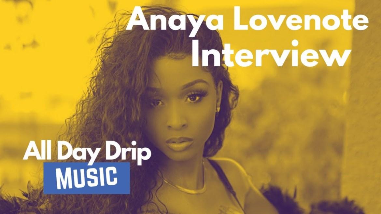 R&B Singer Anaya Lovenote Talks Music Industry & Her First Celebrity Relationship