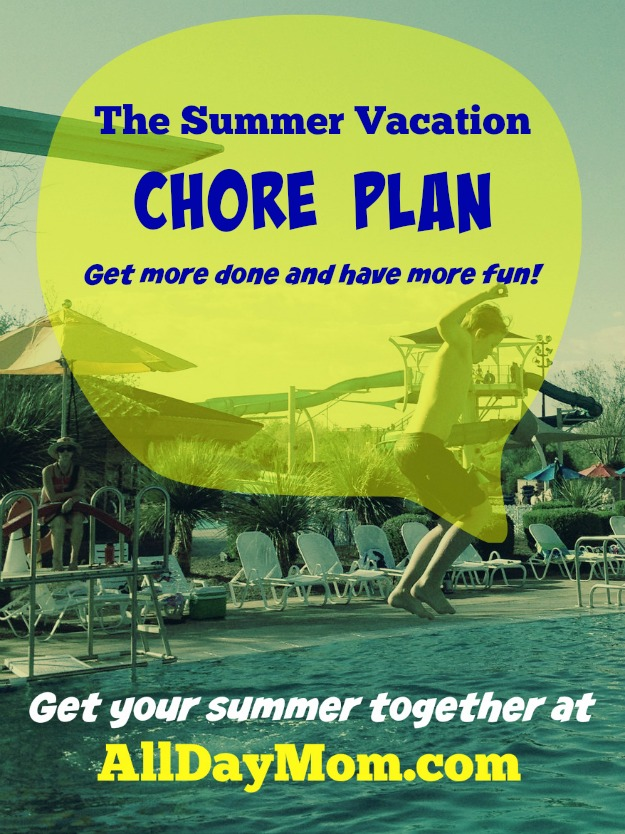 The Summer Vacation Chore Plan: Get More Done and Have More Fun!