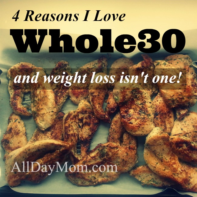 4 Reasons I Love the Whole30 Challenge — and Weight Loss Isn't One!