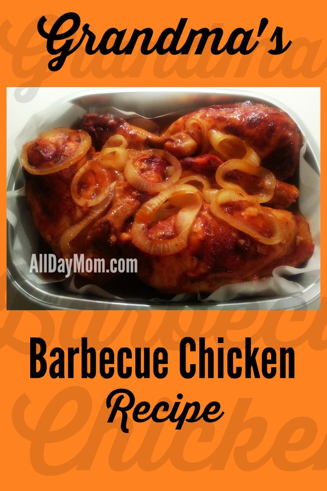 Get Grandma's Barbecue Chicken recipe at All Day Mom! Gluten Free and just 3 ingredients!