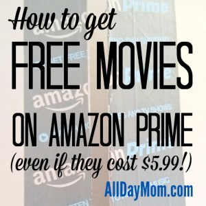 How to Rent Free Amazon Prime Movies (Even If They Cost $5.99!)