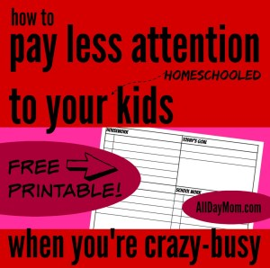 Get the free homeschool planner at All Day Mom! How to get things done when your kids aren't in school! Free printable homeschool planner for busy days.
