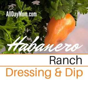 Habanero Ranch Dressing and Dip Recipe
