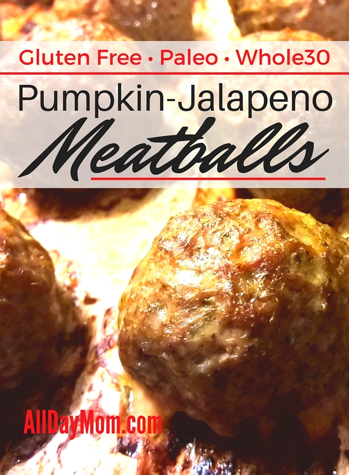 The Pumpkin-Jalapeno Meatballs recipe from All Day Mom! Gluten free, Paleo, and Whole30 approved!