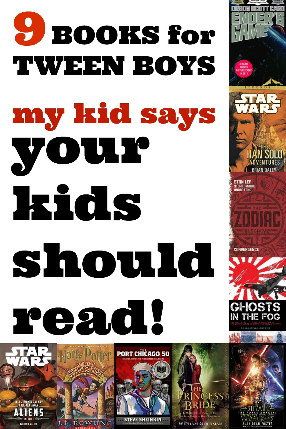 9 books for tween boys my kid says your kids should read! A book list for kids, by a kid! Ender's Game, Han Solo Adventures, and more great books for tweens!