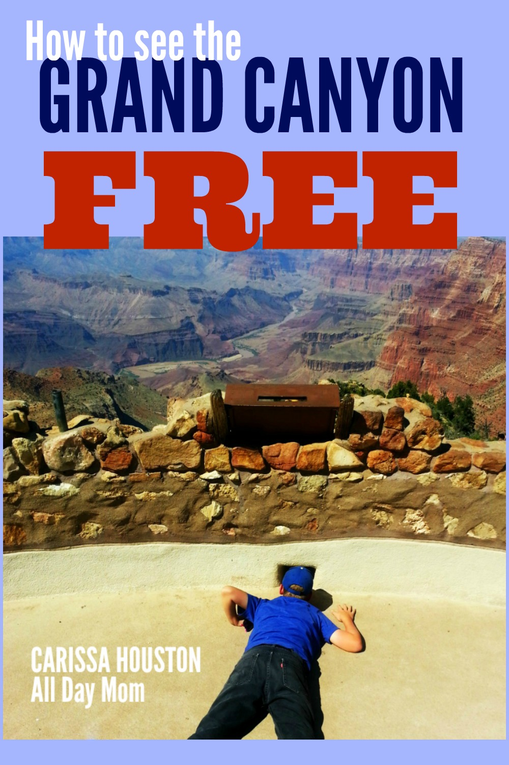 How to see the Grand Canyon for FREE! Arizona National Parks free days in 2016! Free entrance to National Parks and National Monuments complete list for AZ!