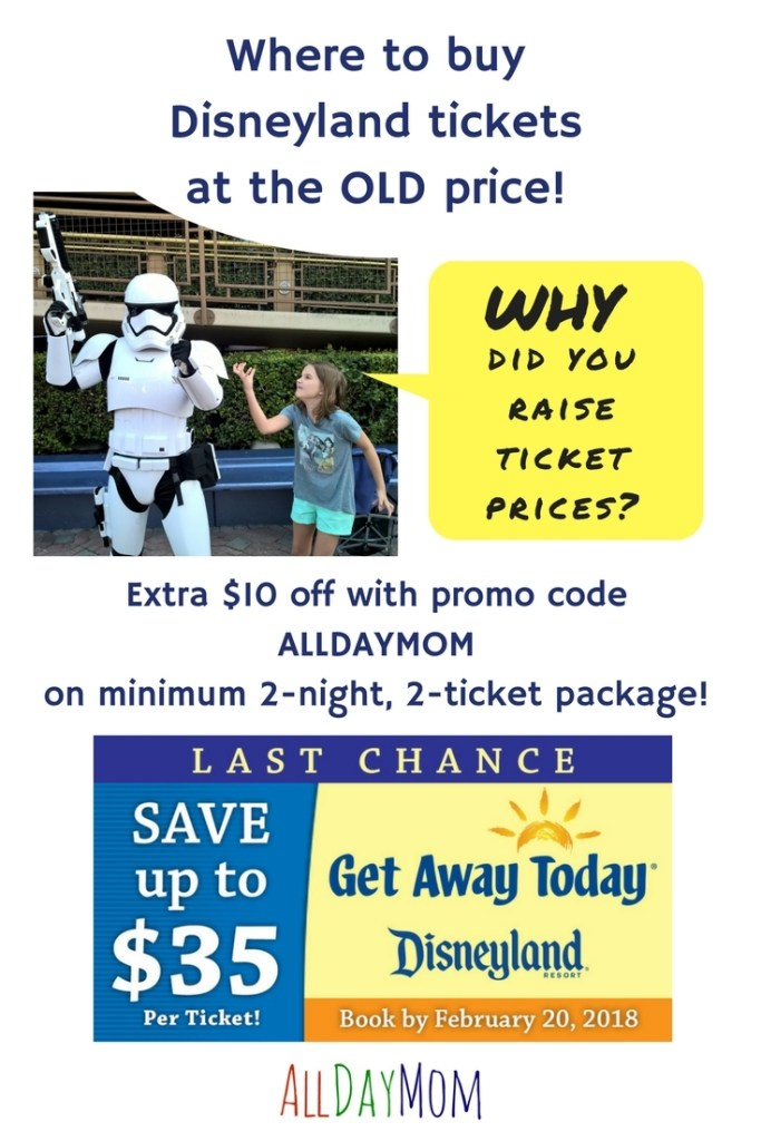 Where to buy Disneyland tickets at the OLD price! How to beat the Disneyland price increase! Plus an extra $10 off with promo code ALLDAYMOM!