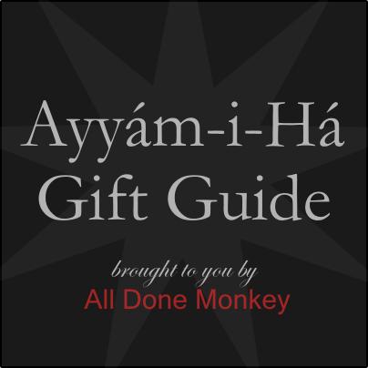 Ayyam-i-Ha Gift Guide 2017 - Alldonemonkey.com