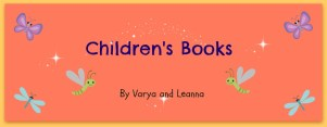 Children's Books by Varya and Leanna