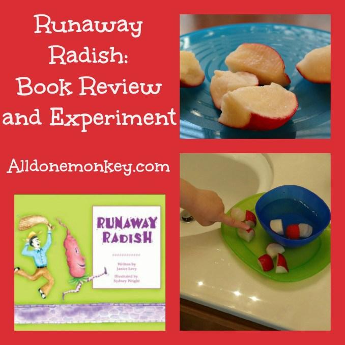 Runaway Radish: Book Review and Experiment - Alldonemonkey.com