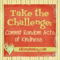 Random Acts of Kindness - Alldonemonkey.com