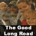 The Good Long Road