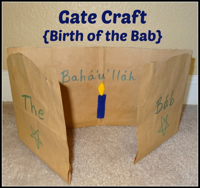 Gate Craft - Birth of the Bab