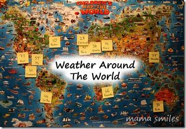 Weather Around the World - Mama Smiles